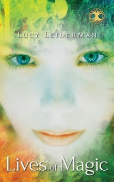 Lives of Magic (Seven Wanderers Trilogy #1) by Lucy Leiderman